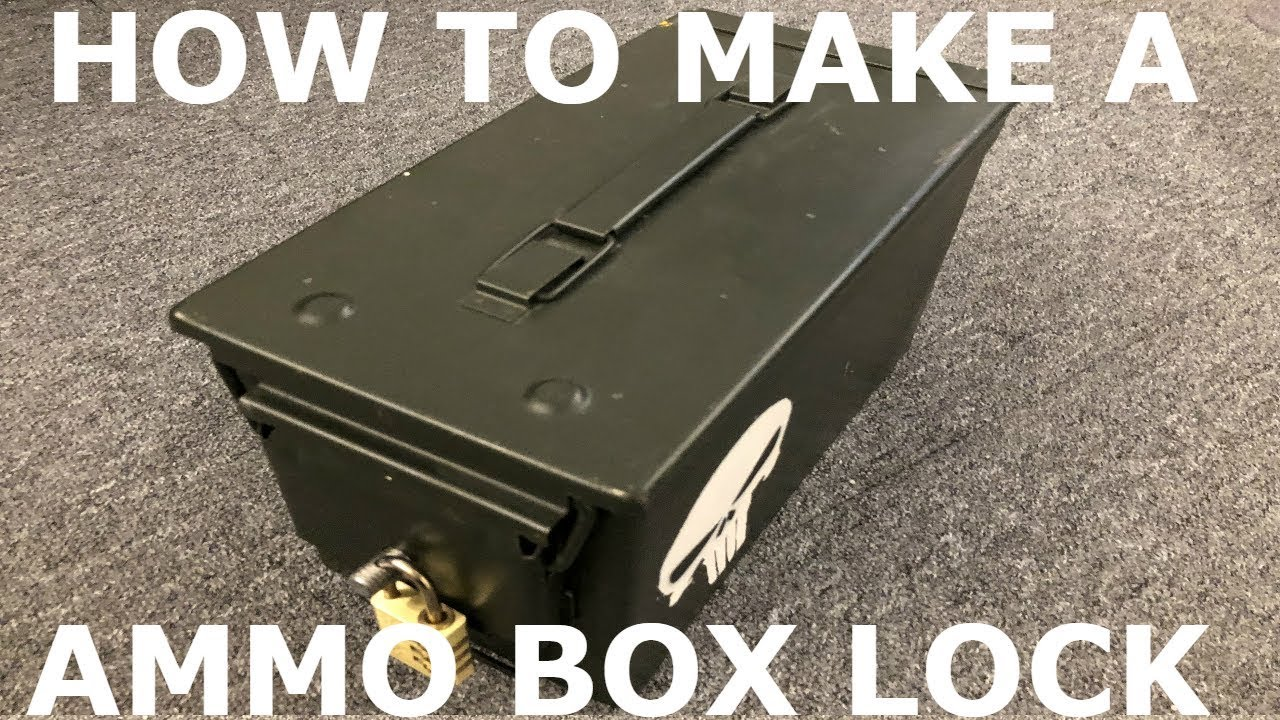 Repeat How To Make A Ammo Box Lock By Simses Workshop You2repeat