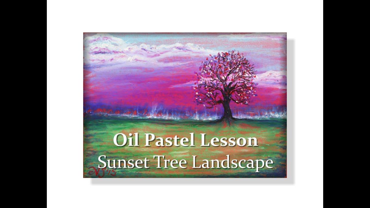 Oil Pastel Lesson Sunset Tree Landscape Youtube