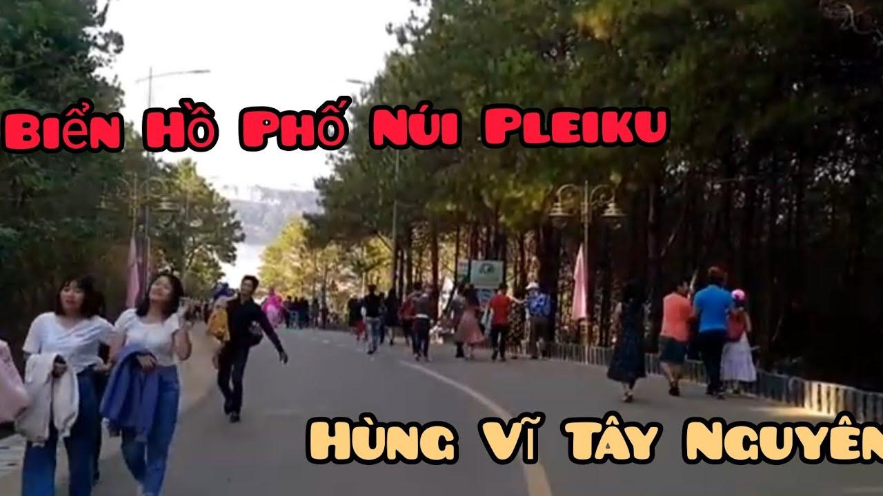 DI TÍCH THẮNG CẢNH BIỂN HỒ PLEIKU-Bien Ho scenic monuments (Ngân Nga Channel)