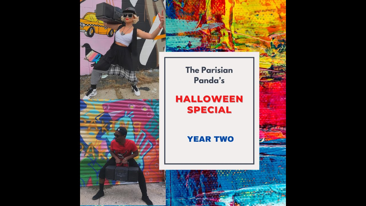 The Parisian Panda's Halloween Special (Year Two)
