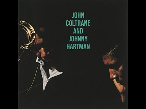 You Are Too Beautiful  - John Coltrane and Johnny Hartman