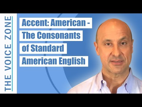 Accent: American - The Consonants of Standard American English