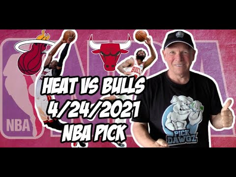 Miami Heat vs Chicago Bulls 4/24/21 Free NBA Pick and Prediction NBA Betting Tips