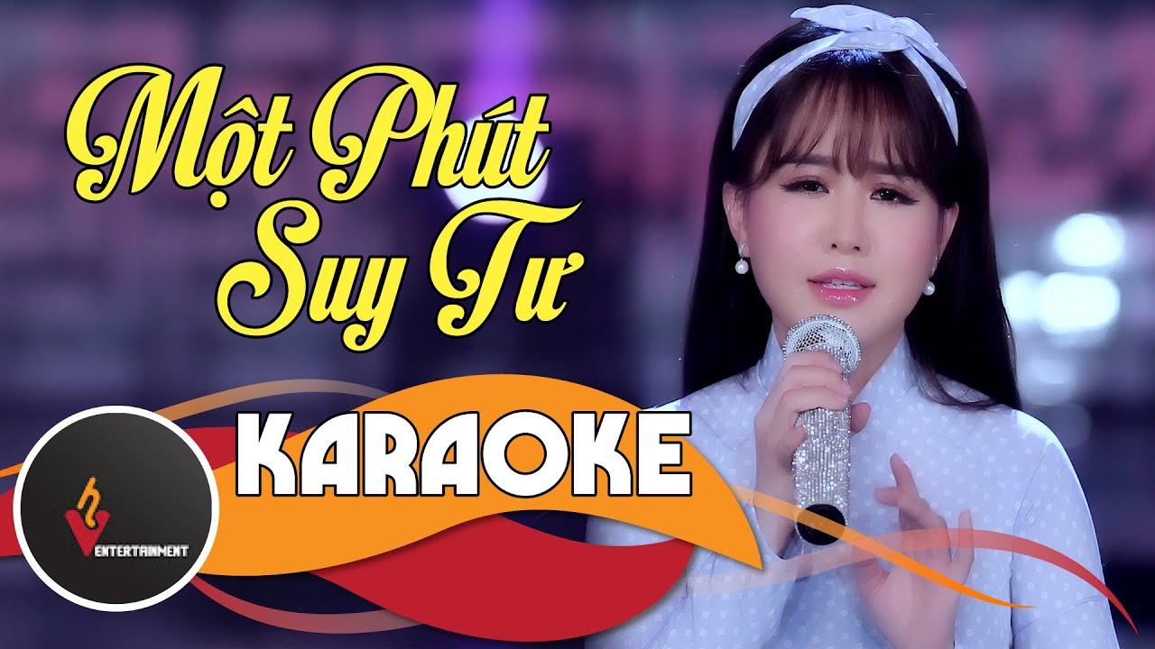 (Karaoke - Beat Gốc) Một Phút Suy Tư - Ý Linh