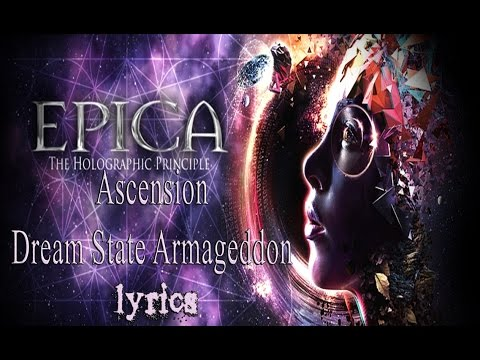 Epica - Ascension Dream State Armageddon (lyrics)