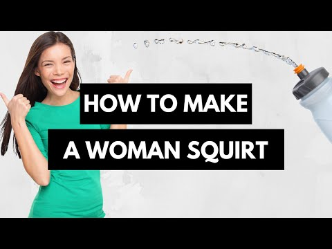 Squirting 101 All you need to know about SEXY female ejaculation from YouTube · Duration:  4 minutes 15 seconds