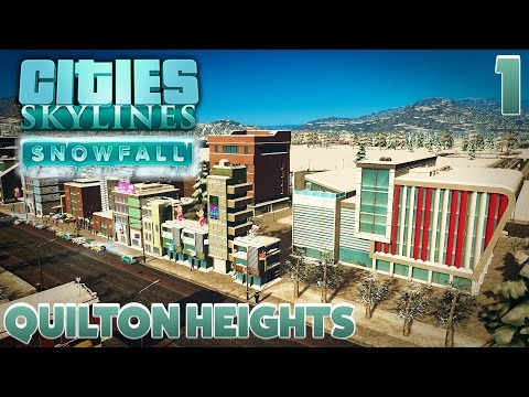 """Cities: Skylines [Snowfall] - """"Early Beginnings"""" Quilton Heights #1"""