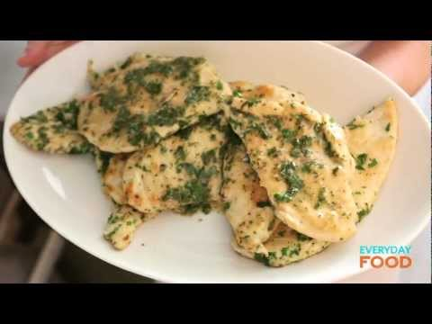 Chicken Cutlets With Herb Butter | Everyday Food With Sarah Carey