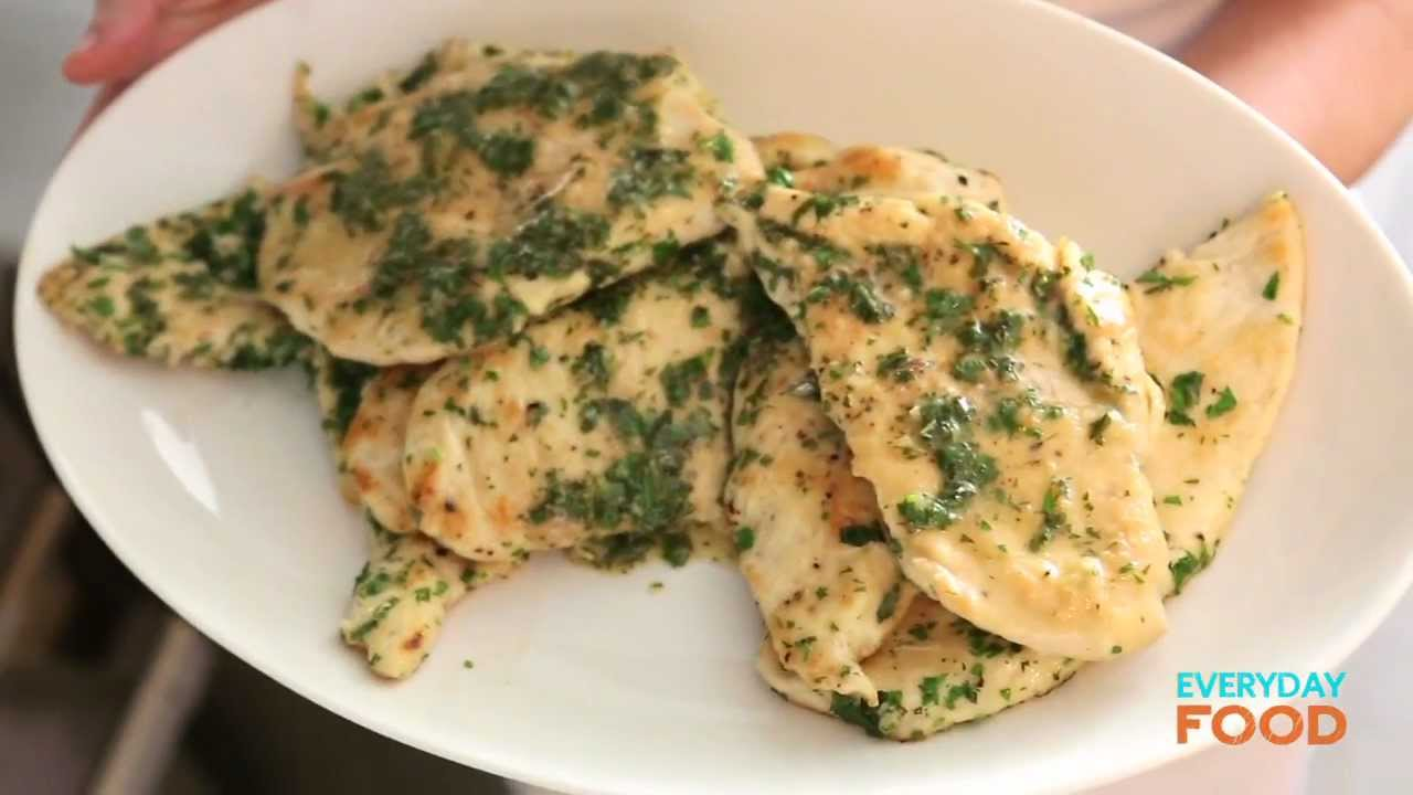 Chicken cutlets with herb butter everyday food with sarah carey chicken cutlets with herb butter everyday food with sarah carey youtube forumfinder Choice Image
