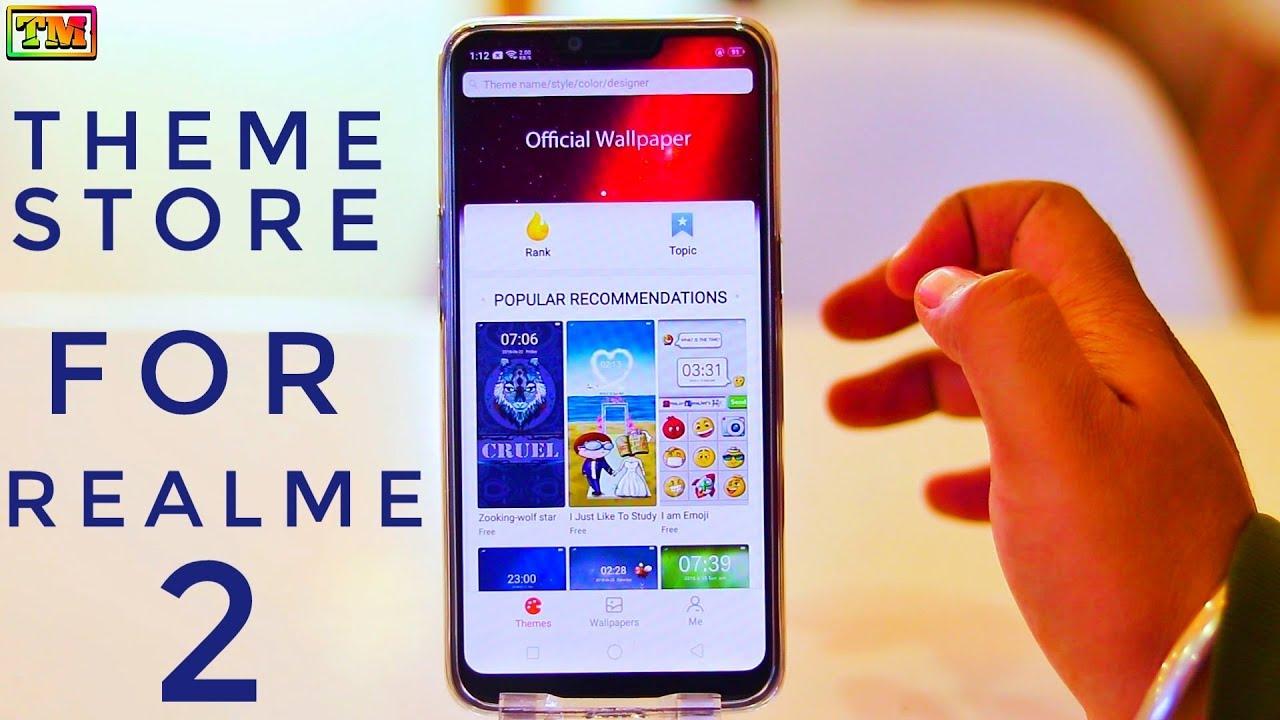 Theme Store For Realme 2 | Install Theme Store in Realme 2