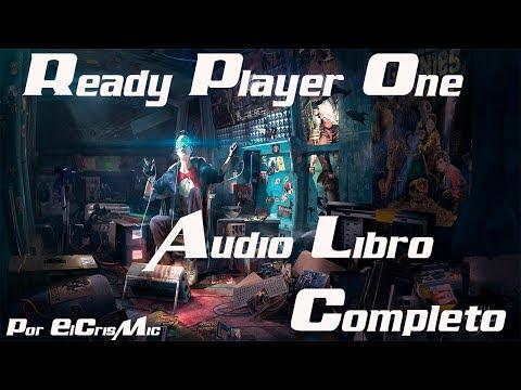 ► Ready Player One ■ Audiolibro Completo ■ Por ElCrisMic