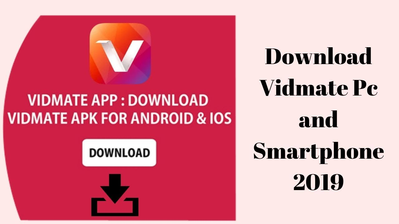 Download Vidmate Pc and Smartphone 2019   Samsung,Huawei,OnePlus,Xiaomi Redmi   By simple Video