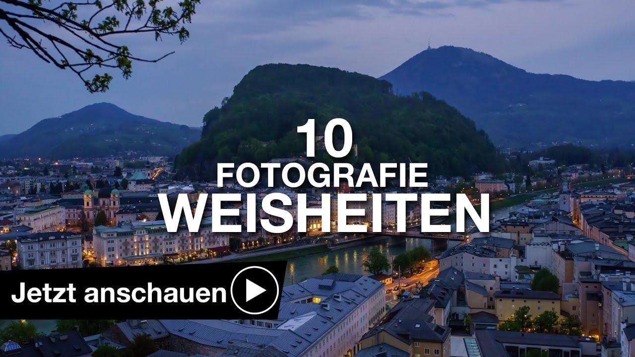 10 Fotografie Weisheiten Die Man Kennen Sollte
