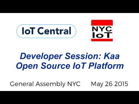 Developer Session: Kaa Open Source Internet of Things (IoT) Platform