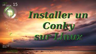 Comment installer un conky sur Linux