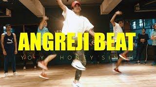 Angreji Beat - Yo Yo Honey Singh || Himanshu Dulani Dance Choreography