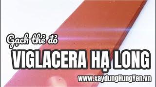 Gạch thẻ đỏ Viglacera Hạ Long tại kho hàng nhà phân phối Vũ Văn Thắng - Hưng Yên | 0221.3 862 259