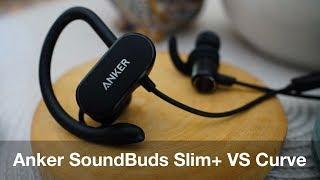 Anker Soundbuds Slim+ VS Curve