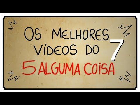 OS MELHORES VÍDEOS DO 5 ALGUMA COISA 07