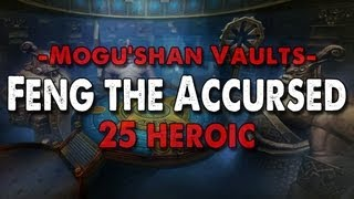 Method vs Feng the Accursed (25 Heroic)