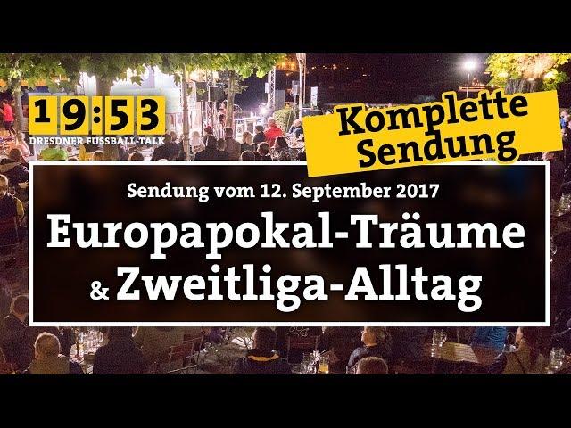 19:53 - DER DRESDNER FUSSBALLTALK | 20. Sendung | Europapokal-Träume und Zweitliga-Alltag