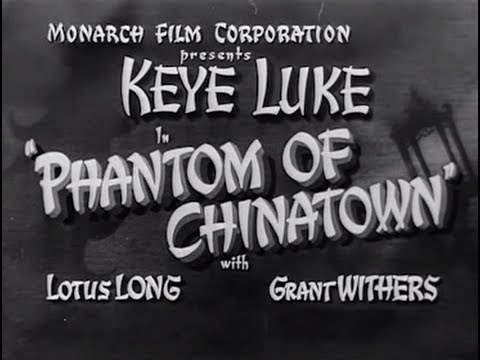 Phantom of Chinatown (1940) [Action] Crime] [Mystery]