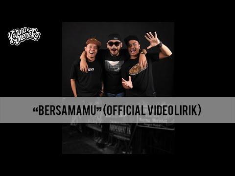 KARNAMEREKA - BERSAMAMU ( Official video Lirik )