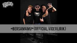 Video KARNAMEREKA - BERSAMAMU ( Official video Lirik ) download MP3, 3GP, MP4, WEBM, AVI, FLV Juli 2018