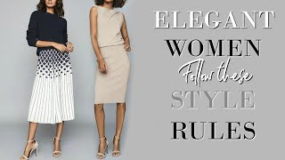 7 STYLE Rules of an ELEGANT Wo…