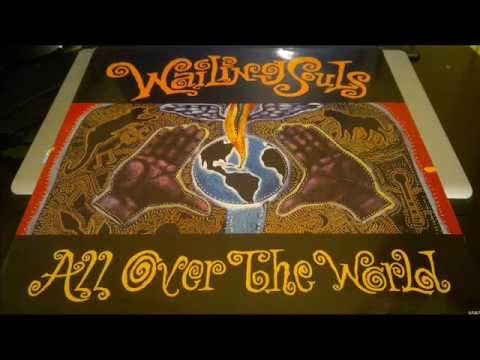 WAILING SOULS (ALL OVER THE WORLD) GLOBAL BASS