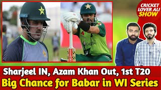 Sharjeel IN, Azam Khan Out, 1st T20   Big Chance for Babar to Break World Records in WI Series
