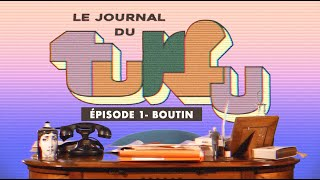 LE JOURNAL DU TURFU - EP01 - CHRISTINE BOUTIN