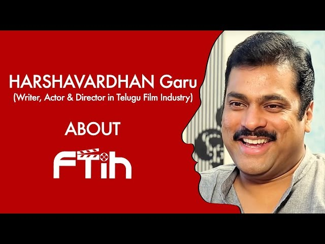 Actor Harshavardhan talks About Best Filmmaking Institute in Hyderabad || FTIH