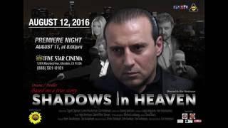 Premier of SHADOWS IN HEAVEN in Los Angeles