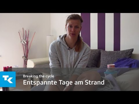 Breaking the cycle - Entspannte Tage am Strand