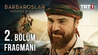 Barbaroslar: Akdeniz'in Kılıcı 2. Bölüm Fragmanı