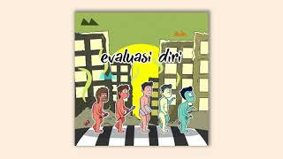 Download lagu Teampal - Evoluasi Diri (Official Audio) Mp3