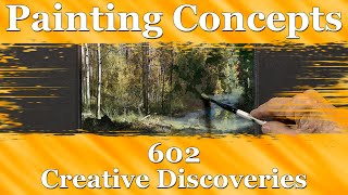 Painting Concepts 602: Creative Discoveries