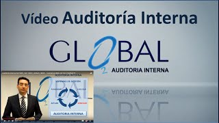 Auditoria interna ISO 9001, ISO 14001, OHSAS 18001 - Tutorial GLOBAL O2 Tel: 914254771