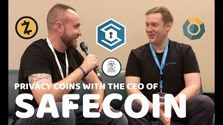 PRIVACY COINS WITH THE CEO OF SAFECOIN