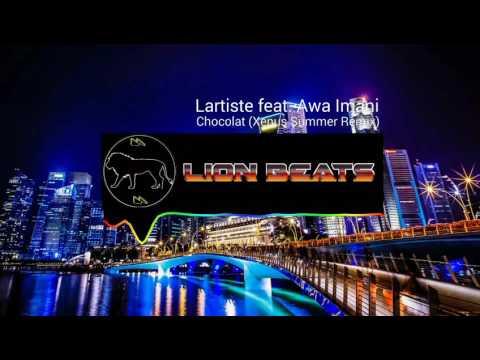 Lartiste Feat. Awa Imani - Chocolat (Xenus Remix)