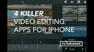 4 Killer Video Editing Apps for iPhone