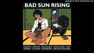 V/A - BAD SUN RISING -uploaded in HD at http://www.TunesToTube.com.