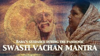 Swasti Vachan Mantra | Sai Baba's Guidance During The Pandemic