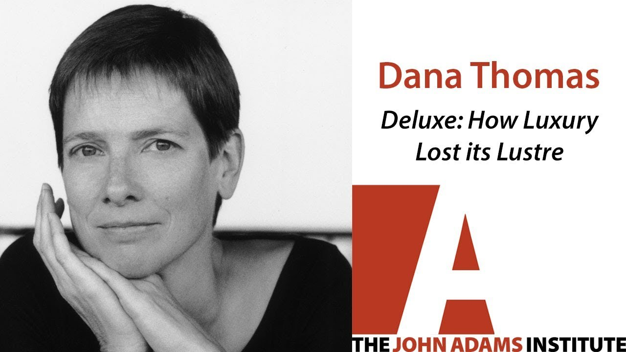 deluxe how luxury lost its luster essay Therein lies the cruel commercial irony at the core of deluxe: how luxury lost its luster, by dana thomas, a paris-based culture and fashion writer for newsweek (penguin press, 375 pages, $2795.