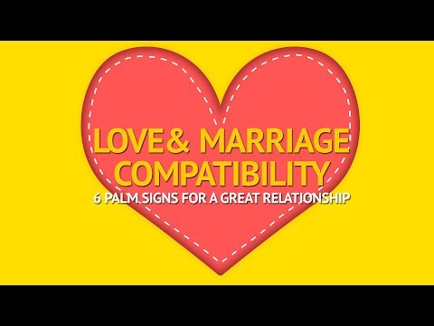 The Palmistry Matchmaking & Love Compatibility Test - 6 Palm Signs for a Great Relationship
