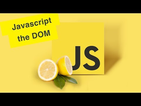 Javascript Tutorial | Understanding the Document Object Model | Ep30