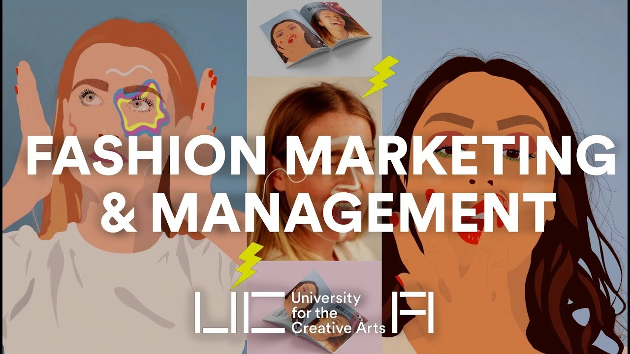 University for the Creative Arts - Fashion Management & Marketing BA