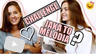 JAKA TO MELODIA CHALLENGE