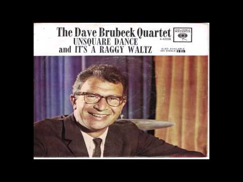 Dave Brubeck - Unsquare Dance